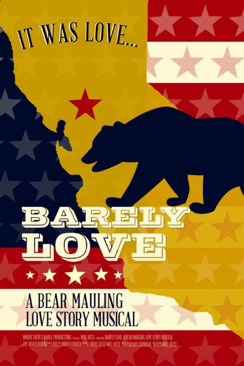 Barely Love: A Bear Mauling Love Story Musical