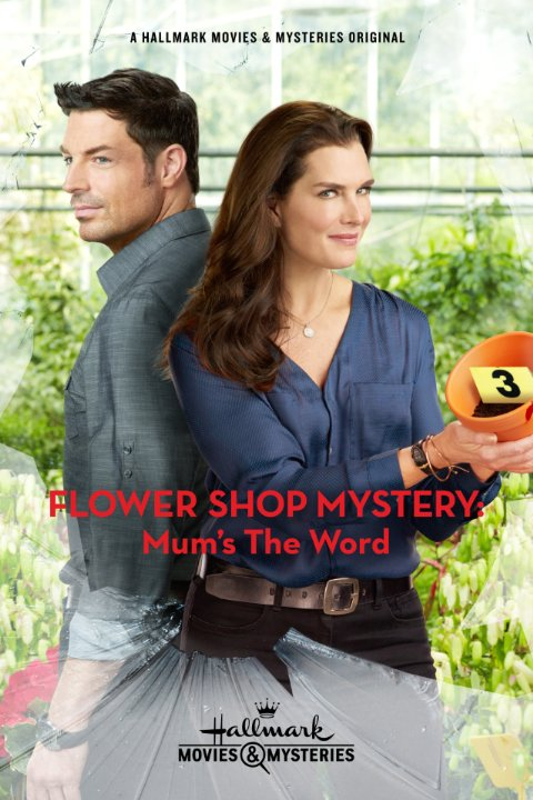 Flower Shop Mystery: Mums the Word (ТВ)