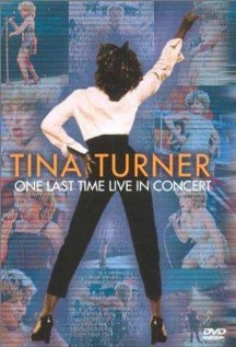 Tina Turner: One Last Time Live in Concert (видео)