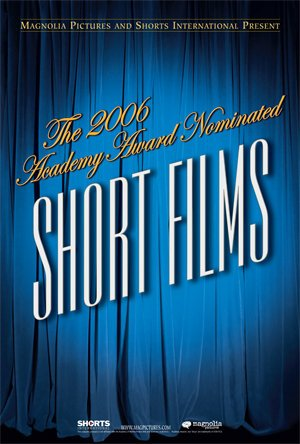 The 2006 Academy Award Nominated Short Films: Live Action